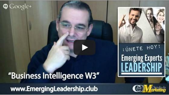 [Business Intelligence W3] Inteligencia De Negocios 3.0 Para Profesionales Y Emprendedores