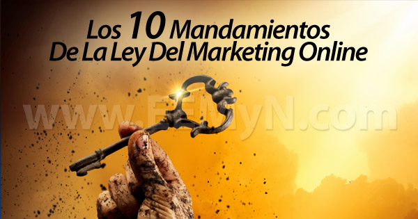 [INFOGRAFÍA] Ley Del Marketing Online: Los 10 Mandamientos