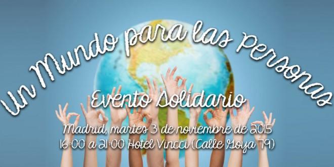 Un Mundo Para Las Personas [Evento Solidario]