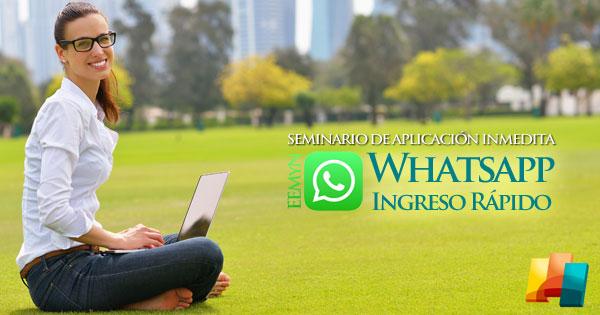 """Seminario Online """"Ingreso Rápido Por Whatsapp Y Redes Sociales"""""""