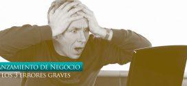 Cómo Lanzar Tu Negocio Profesional Online: Los 3 Errores Más Graves